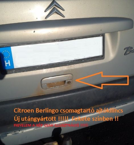Citroen Berlingo csaomgtérajtó kilincs külső csomagtartó ajto_ajtokilincs_872072_8720.72_8720_72_felfele_nyilo_ajtos_akcios_miskolc.jpg
