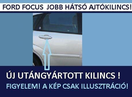 Focus Jobb oldali hátsó ajtónyitó kilincs külső fogantyú_ford_focus_jobb_hatso_kulso_ajtokilincs_ys4z-5422404-aaa_akcios_miskolcon.jpg